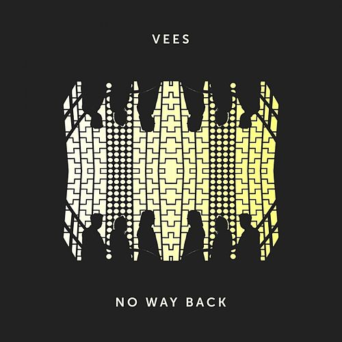 No Way Back by The Vee's