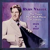 Rudy Vallee: The Voice That Had Them Fainting by Rudy Vallee