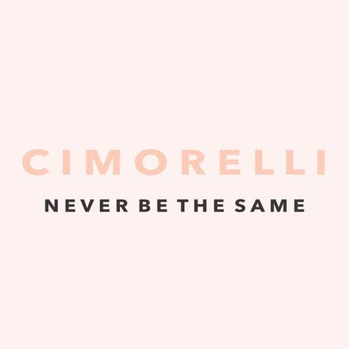 Never Be the Same de Cimorelli