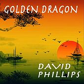 Golden Dragon by David Phillips