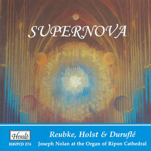 Supernova (Joseph Nolan at the Organ of Ripon Cathedral) by Joseph Nolan