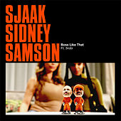 Boss Like That by Sidney Samson