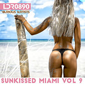 Sunkissed Miami, Vol. 9 by Various Artists