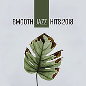 Smooth Jazz Hits 2018 de Acoustic Hits