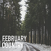 February Country by Various Artists
