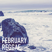 February Reggae de Various Artists