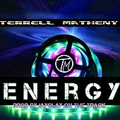 Energy by Terrell Matheny