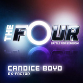 Ex-Factor (The Four Performance) by Candice Boyd
