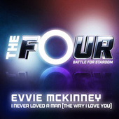 I Never Loved A Man (The Way I Love You) (The Four Performance) by Evvie Mckinney