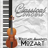 Wolfgang Amadeus Mozart, Classical Concert by Various Artists