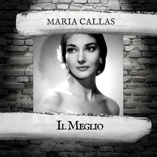 Il Meglio by Maria Callas