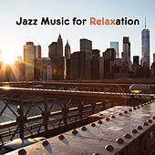 Jazz Music for Relaxation – Easy Listening, Peaceful Melodies, Smooth Jazz Sounds, Instrumental Music, Evening Rest by Relaxing Instrumental Jazz Ensemble