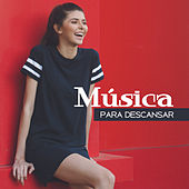 Música para Descansar – New Age Music, Pure Relaxation, Relief Stress, Rest, Spanish Melodies de Nature Sounds Artists
