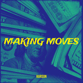 Making Moves by Carson