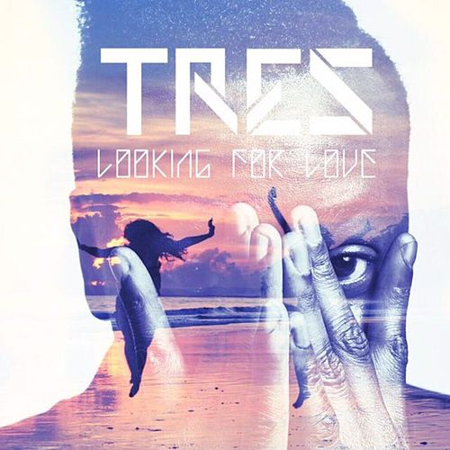 Looking for Love (Remix) by Tres