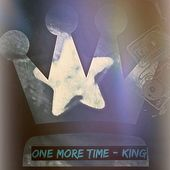 One More Time von King
