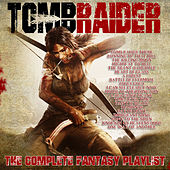 Tomb Raider (2018) -The Complete Fantasy Playlist de Various Artists