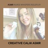 ASMR Nurse Whispers Roleplay de Creative Calm ASMR