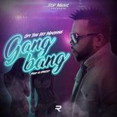 Gangbang de Opi the Hit Machine