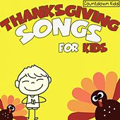 Thanksgiving Songs for Kids (The Countdown Kids) de Various Artists