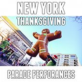 New York Thanksgiving Parade Performances by Various Artists