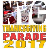 Thanksgiving Parade 2017 by Various Artists