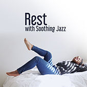 Rest with Soothing Jazz by Jazz for A Rainy Day
