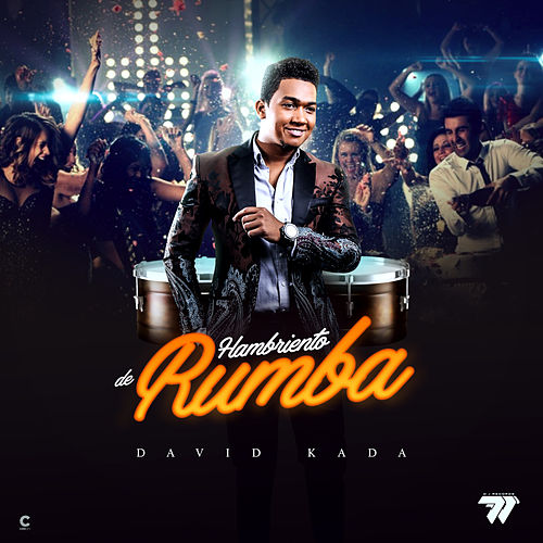 Hambriento de Rumba by David Kada