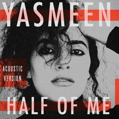 Half of Me (Acoustic) von Yasmeen (R&B)