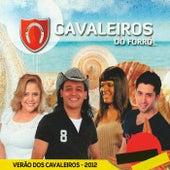Verão dos Cavaleiros 2012 by Cavaleiros do Forró