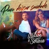 Pra Deixar Saudade de Wilson e Soraia