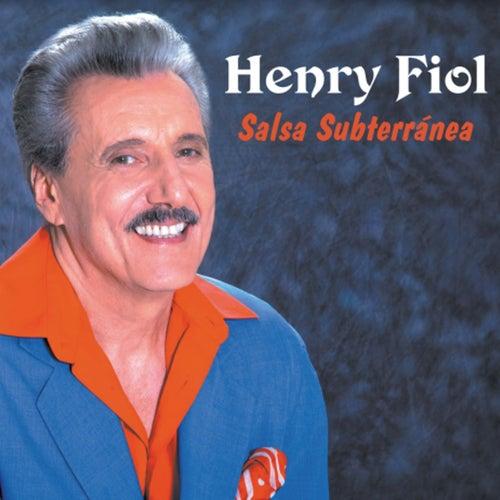 Salsa Subterránea by Henry Fiol