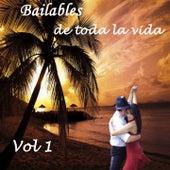 Bailables de Toda la Vida, Vol. 1 by Various Artists