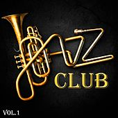 Jazz Club, Vol. 1 by Various Artists
