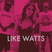 Like Watts by Carolyn Rodriguez