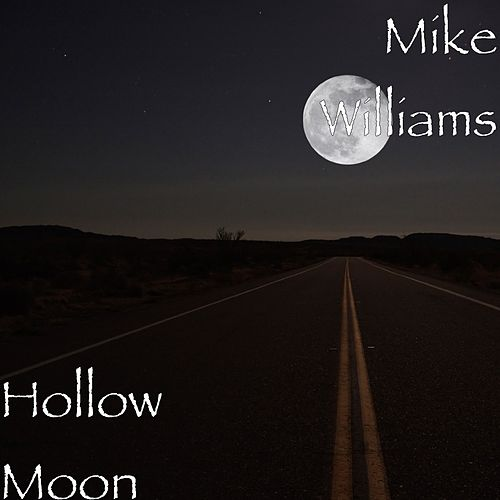 Hollow Moon de Mike Williams