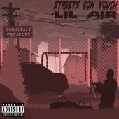 Streets Gon Vouch de Lil Air