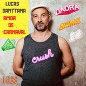 Amor de Carnaval de Lucas Santtana