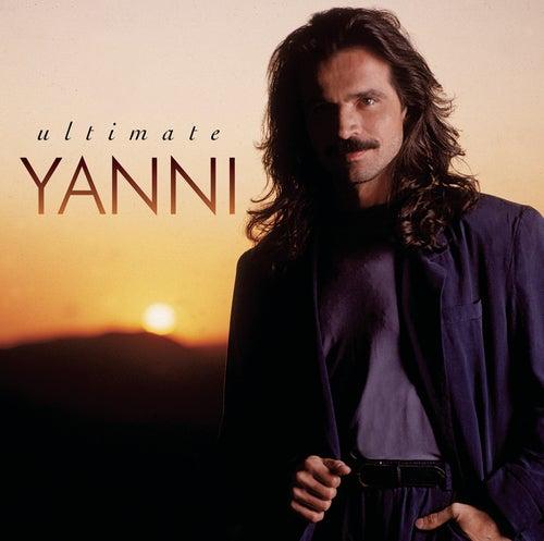 Ultimate Yanni by Yanni