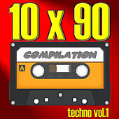 10 X 90 Compilation: Techno, Vol. 1 by Various