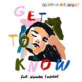 Get To Know by Cosmo's Midnight