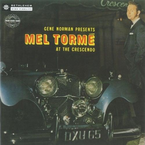 Mel Tormé at the Crescendo (Live;2014 - Remaster) by Mel Tormè