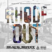 Rhode Out by Black Money