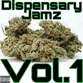 Dispensary Jamz Vol.1 von Dj Da West