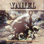 Behind Silence Liquid Love by Yahel