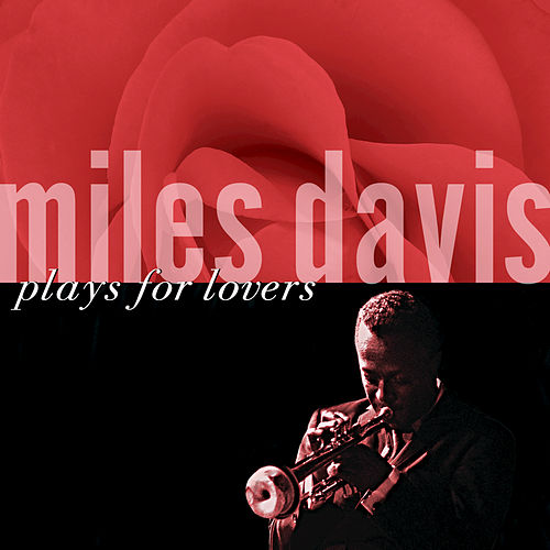 Plays For Lovers by Miles Davis
