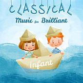 Classical Music for Brilliant Infant by Smart Baby Lullaby