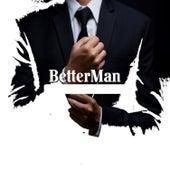 Better Man de T.I.