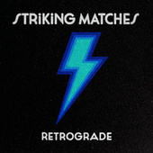 Retrograde de Striking Matches