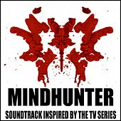 Mindhunter (Soundtrack Inspired by the TV Show) by Various Artists